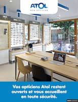 Catalogue Atol Mon Opticien en cours, Vos opticiens Atol restent ouverts et vous accueillent en toute sécurité., Page 1