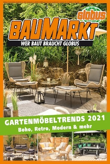 Der aktuelle Globus-Baumarkt Prospekt Gartenmöbeltrends 2021