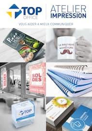 Catalogue Top Office en cours, Atelier Impression - Vous aider à mieux communiquer, Page 1