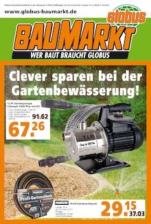 Der aktuelle Globus-Baumarkt Prospekt Clever sparen bei der Gartenbewässerung!