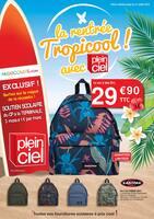 Catalogue Plein Ciel en cours, La rentrée Tropicool ! avec Plein Ciel, Page 1