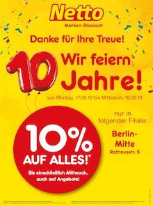 Netto Marken-Discount, DANKE FÜR IHRE TREUE! WIR FEIERN 10 JAHRE! für Berlin1