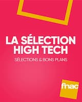 Catalogue Fnac en cours, La sélection High Tech, Page 1