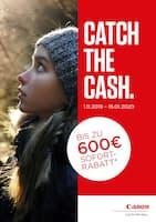 Aktueller Canon Prospekt, Catch the Cash - Bis zu 600€ Sofortrabatt, Seite 1