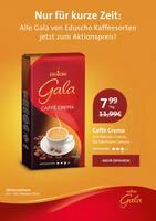 Aktueller Gala Eduscho Prospekt, Nur für kurze Zeit: Alle Gala von Eduscho Kaffeesorten jetzt zum Aktionspreis!, Seite 1