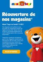 Catalogue Maxitoys en cours, Réouverture de nos magasins, Page 1