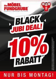 Aktueller Die Möbelfundgrube Prospekt, BLACK JUBI DEAL!, Seite 1