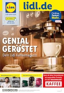 Lidl Prospekt GENIAL GERÖSTET Dein Lidl-Kaffeemagazin