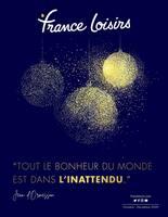 """Catalogue France Loisirs en cours, """"Tout le bonheur du monde est dans l'inattendu"""", Page 1"""