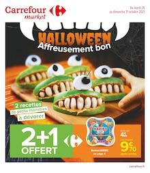 """Carrefour Market Catalogue """"Halloween, Affreusement bon"""", 40 pages, Berre-l'Étang,  25/10/2021 - 31/10/2021"""