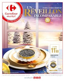 Catalogue Carrefour Market en cours, Un Réveillon incomparable, Page 1