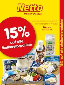 Netto Marken-Discount, 15% AUF ALLE MOLKEREIPRODUKTE für Düsseldorf