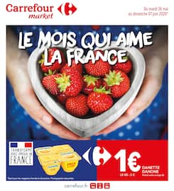 Catalogue Carrefour Market en cours, Le mois qui aime la France, Page 1
