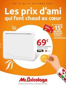 """Mr Bricolage Catalogue """"Les prix d'ami qui font chaud au cœur"""", 32 pages, Saintes,  12/10/2021 - 31/10/2021"""