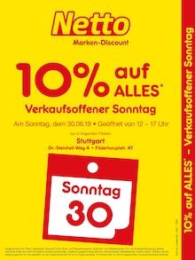 Netto Marken-Discount, VERKAUFSOFFENER SONNTAG - 10% AUF ALLES für Stuttgart