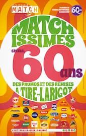 Catalogue Supermarchés Match en cours, Matchissimes spécial 60 ans, des promos et des remises à tire-larigot, Page 1