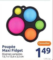 Poupée Maxi Fidget à Action dans Morières-lès-Avignon