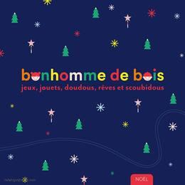 Catalogue Le Bonhomme de Bois en cours, Jeux, jouets, doudous, rêves et scoubidous, Page 1