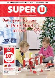 Catalogue Super U en cours, Ouvre grand les yeux le Père Noël arrive, Page 1
