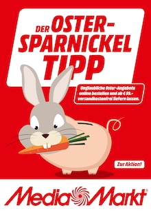 MediaMarkt Prospekt DER OSTER-SPARNICKEL TIPP