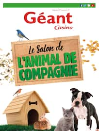 Catalogue Géant Casino en cours, Le salon de l'animal de compagnie, Page 1