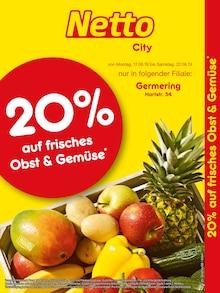 Netto Marken-Discount, 20% AUF FRISCHES OBST & GEMÜSE für Puchheim