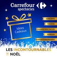 Catalogue Carrefour Spectacles en cours, Les incontournables de Noël, Page 1