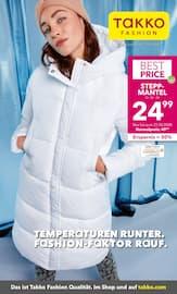 Aktueller Takko Fashion Prospekt, TEMPERATUREN RUNTER. FASHION-FAKTOR RAUF, Seite 1
